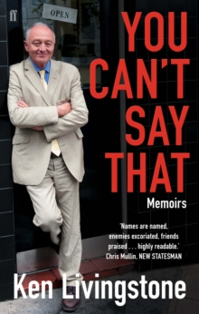 You Can't Say That : Memoirs, Paperback