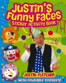 Justin's Funny Faces Sticker Activity Book, Paperback Book