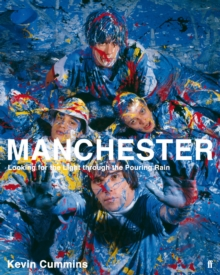 Manchester: Looking for the Light Through the Pouring Rain, Paperback Book
