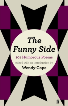The Funny Side : 101 Humorous Poems, Paperback