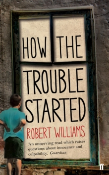 How the Trouble Started, Paperback