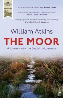 The Moor : A Journey into the English Wilderness, Paperback