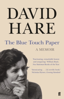 The Blue Touch Paper : A Memoir, Paperback