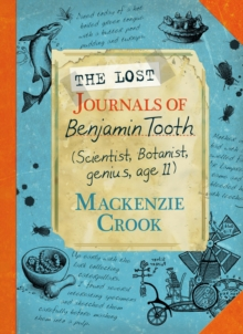 The Lost Journals of Benjamin Tooth, Hardback Book