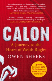 Calon : A Journey to the Heart of Welsh Rugby, Paperback Book