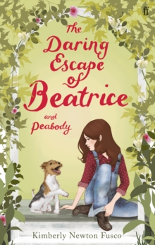The Daring Escape of Beatrice and Peabody, Paperback
