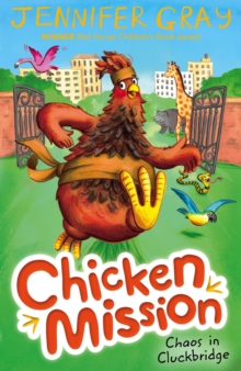 Chicken Mission: Chaos in Cluckbridge, Paperback Book