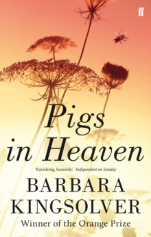 Pigs in Heaven, Paperback