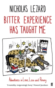 Bitter Experience Has Taught Me, Paperback Book