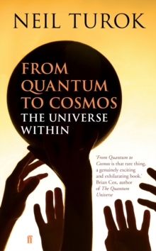 From Quantum to Cosmos : The Universe Within, Hardback Book