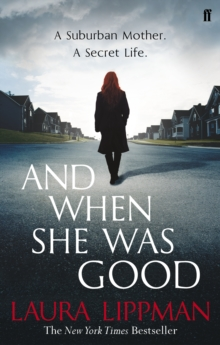 And When She Was Good, Paperback