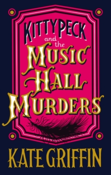 Kitty Peck and the Music Hall Murders, Paperback