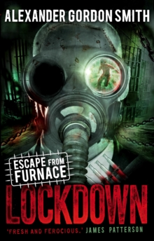 Escape from Furnace : Lockdown Vol 1, Paperback Book