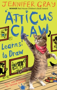 Atticus Claw Learns to Draw : Bk. 5, Paperback Book