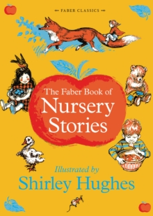 The Faber Book of Nursery Stories, Hardback