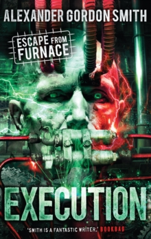 Escape from Furnace 5: Execution, Paperback