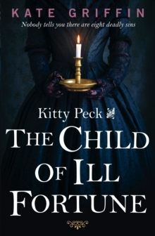 Kitty Peck and the Child of Ill-Fortune, Paperback Book