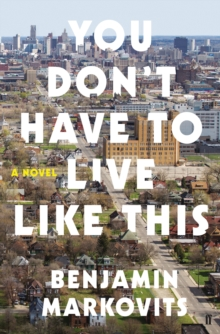 You Don't Have to Live Like This, Paperback