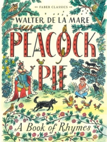 Peacock Pie : A Book of Rhymes, Paperback Book