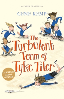 The Turbulent Term of Tyke Tiler, Paperback