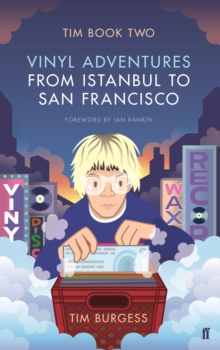 Tim : Vinyl Adventures from Istanbul to San Francisco Book Two, Paperback Book