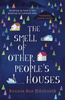 The Smell of Other People's Houses, Paperback
