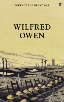 Wilfred Owen : Selected Poems, Hardback Book