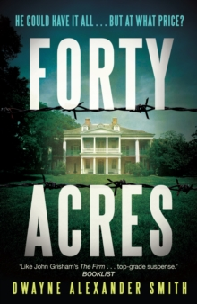 Forty Acres, Paperback