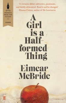 A Girl is a Half-Formed Thing, Paperback
