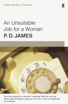 Unsuitable Job for a Woman : Faber Modern Classics, Paperback