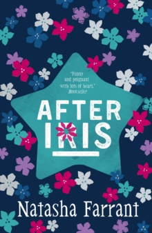 After Iris : The Diaries of Bluebell Gadsby, Paperback