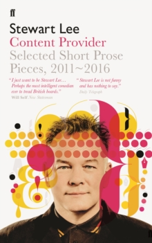 Content Provider : Selected Short Prose Pieces, 2011-2016, Paperback