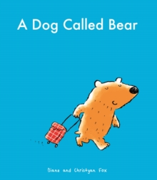 A Dog Called Bear, Paperback
