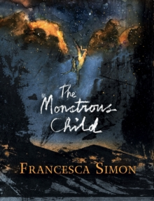 The Monstrous Child, Hardback Book