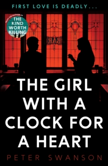 The Girl with a Clock for a Heart, Paperback Book