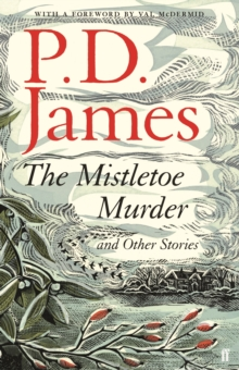 The Mistletoe Murder and Other Stories, Hardback