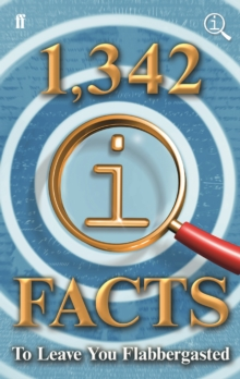 1,342 Qi Facts to Leave You Flabbergasted, Hardback