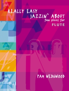 Really Easy Jazzin' About : (Flute and Piano), Paperback