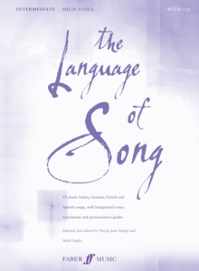 The Language of Song : Intermediate - High Voice, Paperback