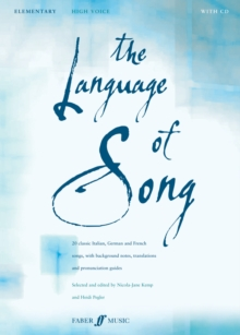 The Language of Song : Elementary - High Voice, Paperback Book
