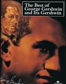 The Best of George Gershwin and Ira Gershwin : (Piano/vocal), Paperback