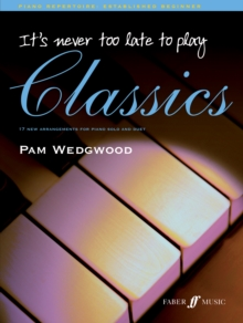 It's Never Too Late to Play Classics, Paperback