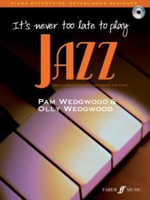 It's Never Too Late to Play Jazz : (Piano), Paperback