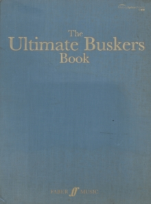 The Ultimate Buskers Book : (Music, Chords, Lyrics), Paperback