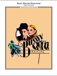 Bugsy Malone Vocal Selections : Song Book Piano, Vocal, Guitar, Paperback Book