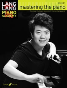 Lang Lang Piano Academy: Mastering the Piano 1 (Piano Solo) : Level 1, Paperback Book