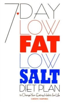 7-day Low Fat, Low-salt Diet Plan, Paperback