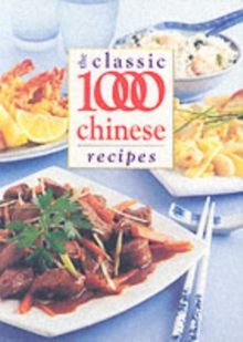 The Classic 1000 Chinese Recipes, Paperback