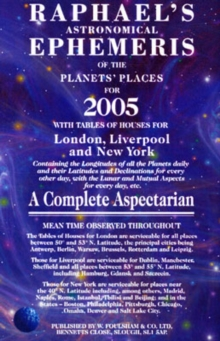 Raphael's Astronomical Ephemeris of the Planets 2005, Paperback