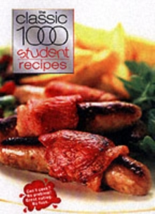 The Classic 1000 Student Recipes, Paperback Book